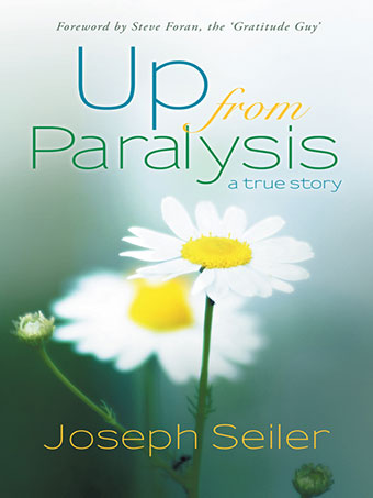 Up From Paralysis by Joseph Seiler